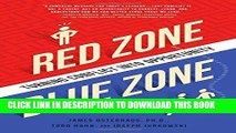 MOBI DOWNLOAD Red Zone, Blue Zone: Turning Conflict into Opportunity PDF Ebook