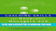EPUB DOWNLOAD Coaching Skills for Nonprofit Managers and Leaders: Developing People to Achieve