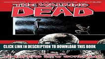 [PDF] The Walking Dead Volume 23: Whispers Into Screams (Walking Dead Tp) Popular Colection