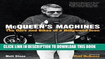 [PDF] McQueen s Machines: The Cars and Bikes of a Hollywood Icon Full Online