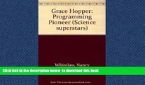 {BEST PDF |PDF [FREE] DOWNLOAD | PDF [DOWNLOAD] Grace Hopper: Programming Pioneer (Science