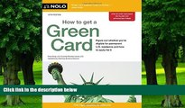 Price How to Get a Green Card Ilona Bray JD For Kindle
