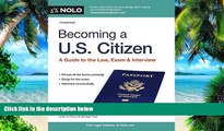 Price Becoming a U.S. Citizen: A Guide to the Law, Exam   Interview Ilona Bray JD For Kindle