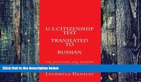 Price U.S.Citizenship test translated in Russian: 100 questions  U.S. Citizenship test translated