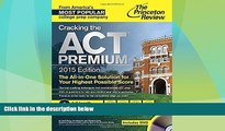 Download Princeton Review Cracking the ACT Premium Edition with 8 Practice Tests and DVD, 2015
