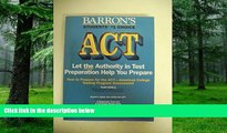 Best Price How to Prepare for the Act: American College Testing Assessment Program (Barron s ACT)