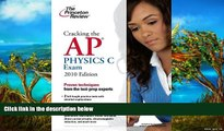 Buy Princeton Review Cracking the AP Physics C Exam, 2010 Edition (College Test Preparation)