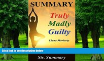 Price Summary - Truly Madly Guilty: Book by Liane Moriarty - A Chapter by Chapter Summary (Truly