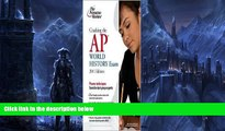 Pre Order Cracking the AP World History Exam, 2011 Edition Publisher: Princeton Review Princeton