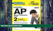Price Cracking the AP Human Geography Exam, 2014 Edition (College Test Preparation) Princeton