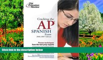 Buy Princeton Review Cracking the AP Spanish Exam, 2006-2007 Edition (College Test Preparation)