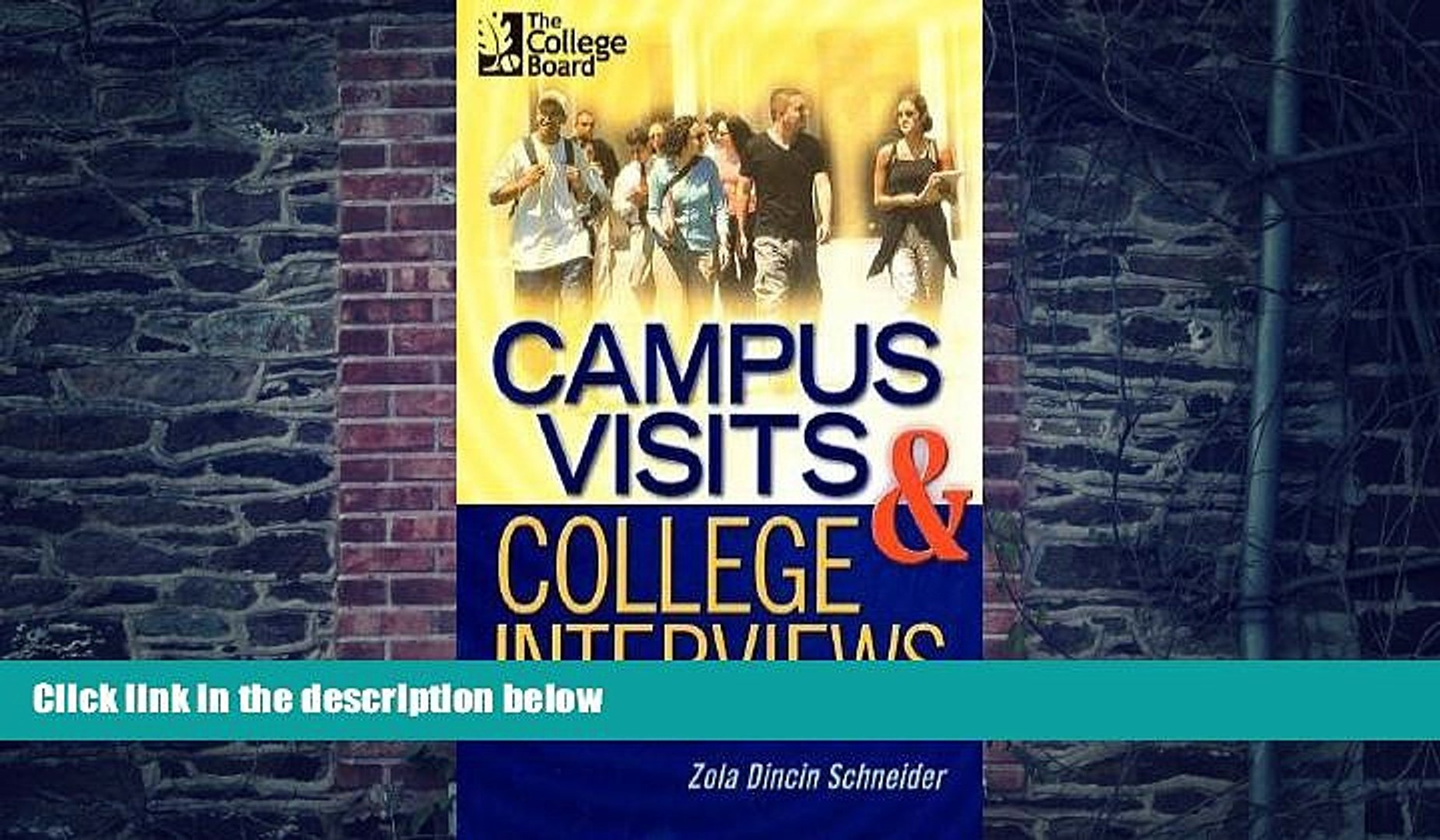Price Campus Visits and College Interviews: Second Edition [CAMPUS VISITS   COL INTERVIEWS]