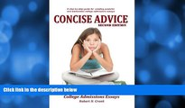 Pre Order Concise Advice: Jump-Starting Your College Admissions Essays (Second Edition) Robert