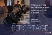 [REPORTAGE] Échange avec des artistes et des acteurs de la francophonie culturelle