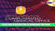 [READ] Kindle Getting Started in the Computerized Medical Office: Fundamentals and Practice Free