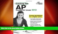 Best Price Cracking the AP Chemistry Exam, 2013 Edition (College Test Preparation) by Princeton
