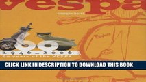 [PDF] Mobi Vespa: 1946-2006: 60 Years of the Vespa Full Download