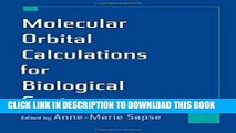 [READ] Mobi Molecular Orbital Calculations for Biological Systems (Topics in Physical Chemistry)