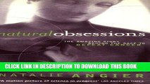 [READ] Mobi Natural Obsessions: Striving to Unlock the Deepest Secrets of the Cancer Cell Free