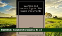 Pre Order Women and Human Rights: The Basic Documents Editor Full Ebook