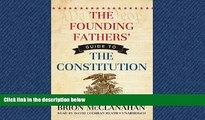 READ THE NEW BOOK The Founding Fathers  Guide to the Constitution Brion McClanahan BOOK ONLINE FOR