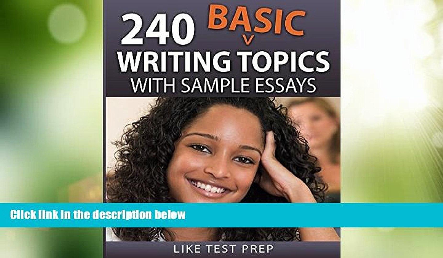 Best Price 240 Basic Writing Topics (120 Basic Writing Topics) LIKE Test Prep For Kindle