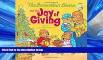 READ book The Berenstain Bears and the Joy of Giving READ ONLINE