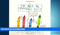 READ book The Day the Crayons Quit BOOOK ONLINE