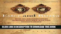 Best Seller Ester and Ruzya: How My Grandmothers Survived Hitler s War and Stalin s Peace Read