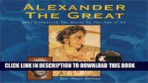 Best Seller Alexander the Great: Who Conquered the World by the Age of 32 (Historical Figures