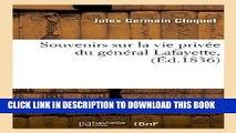 Books Souvenirs Sur La Vie Privee Du General Lafayette, (Ed.1836) (Litterature) (French Edition)