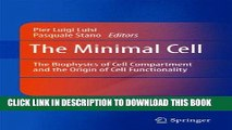 [READ] Mobi The Minimal Cell: The Biophysics of Cell Compartment and the Origin of Cell