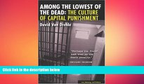 Free [PDF] Downlaod  Among the Lowest of the Dead: The Culture of Capital Punishment (Law,
