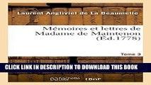 Best Seller Mémoires et lettres de Madame de Maintenon. T. 3 (Histoire) (French Edition) Read