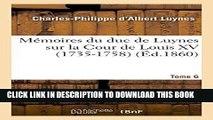 Books Mémoires du duc de Luynes sur la Cour de Louis XV (1735-1758). T. 6 (Histoire) (French