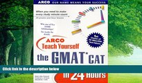 Buy Mark A. Stewart Arco Teach Yourself the Gmat Cat in 24 Hours (Arcos Teach Yourself in 24 Hours