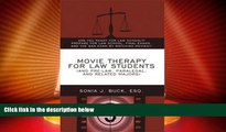 Price Movie Therapy for Law Students (And Pre-Law, Paralegal, and Related Majors): Are You Ready