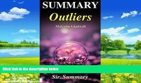 Read Online Sir. Summary Summary - Outliers: The Story of Success - By Malcolm Gladwell (Outliers: