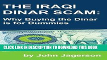 [PDF] The Iraqi Dinar Scam: Why Buying the Dinar is for Dummies Popular Collection