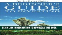 [PDF] A Beginner s Guide to Investing: How to Grow Your Money the Smart and Easy Way Popular Online