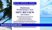 Online Mr. James J. Rigos Rigos Primer Series Uniform Bar Exam (UBE) Review Series Multistate