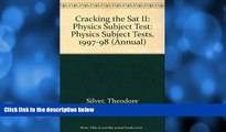 Pre Order Cracking the SAT II: Physics Subject Tests, 1998 ED (Annual) John Katzman mp3