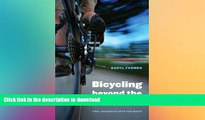 GET PDF  Bicycling beyond the Divide: Two Journeys into the West (Outdoor Lives)  GET PDF
