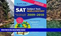 Online Peggy Martin Kaplan SAT Subject Test: World History 2009-2010 Edition (Kaplan SAT Subject