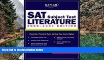 Buy Kaplan Kaplan SAT Subject Test: Literature 2006-2007 (Kaplan SAT Subject Tests: Literature)