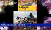 FAVORITE BOOK  Best Bike Rides Las Vegas: The Greatest Recreational Rides in the Metro Area (Best