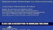 Books Die kommunistische Presse und die Arbeiterkorrespondentenbewegung  in der Weimarer Republik: