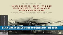 Books Voices of the Soviet Space Program: Cosmonauts, Soldiers, and Engineers Who Took the USSR