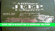 MOBI The Military Jeep Complete, Willys Mb/Ford Gpw: All Three Original Tm s in Full (Its