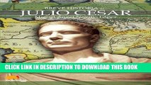 Best Seller Breve historia de Julio Cesar (Breve Historia... / Brief History...) (Spanish Edition)